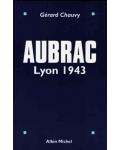 Aubrac. Lyon 1943