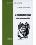 La Conjuration juive contre le monde chrétien