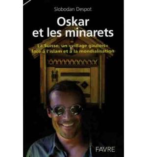 Oskar et les minarets