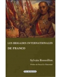 Les Brigades internationales de Franco