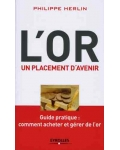 L'Or. Un placement d'avenir
