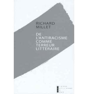 De l'antiracisme comme terreur littéraire