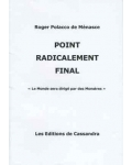 Point radicalement final