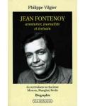 Jean Fontenoy, aventurier, journaliste et écrivain