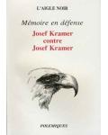 Mémoire en défense. Josef Kramer contre Josef Kramer