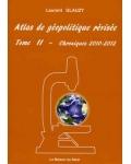 Atlas de géopolitique révisée, II