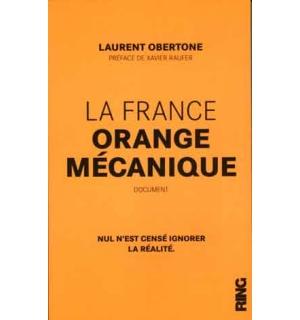 La France, orange mécanique