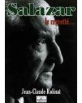 Salazar le regretté…