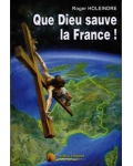 Que Dieu sauve la France !