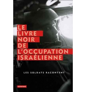 Le Livre noir de l'occupation israélienne