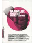 Radicalité. 20 penseurs vraiment critiques