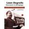 Léon Degrelle. Documents et témoignages