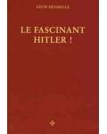 Le Fascinant Hitler !