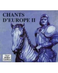 Chants d'Europe II