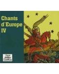 Chants d'Europe IV