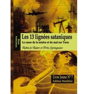Les 13 lignées sataniques (1)