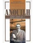 Anouilh (Qui suis-je?)