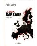 L'Europe barbare, 1945-1950