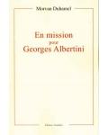 En mission pour Georges Albertini