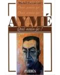 Aymé (Qui suis-je ?)