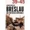 Breslau. Une forteresse imprenable