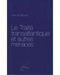 Le Traité transatlantique et autres menaces