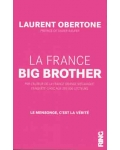 La France, Big Brother
