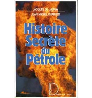 Histoire secrète du pétrole, 1859-1984