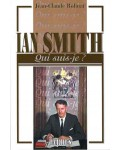 Ian Smith (Qui suis-je ?)