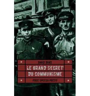 Le Grand Secret du communisme