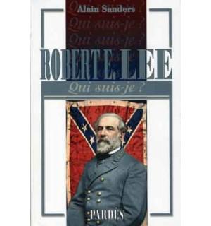 Robert E. Lee (Qui suis-je?)