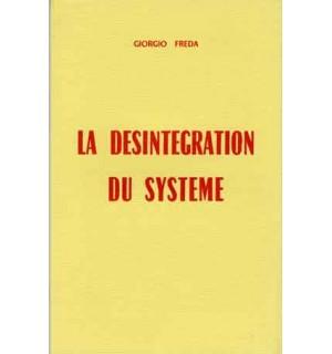 La Désintégration du Système