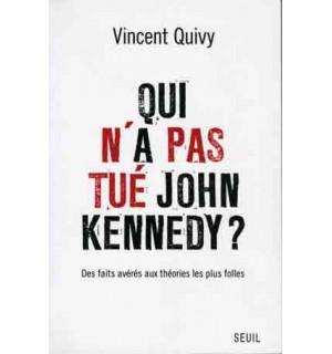 Qui n'a pas tué John Kennedy ?