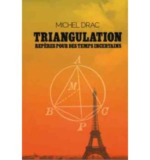 Triangulation. Repères pour des temps incertains