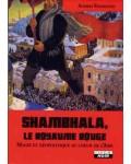 Shambhala, le royaume rouge
