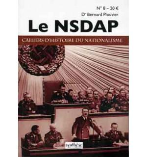 Le NSDAP. Cahiers d'histoire du nationalisme, no 8