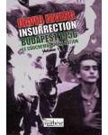 Insurrection. Budapest 1956