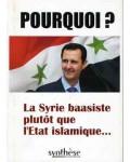 Pourquoi ? La Syrie baasiste plutôt que l'État islamique…