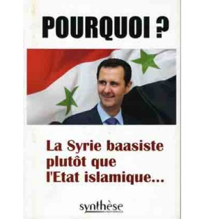 Pourquoi ? La Syrie baasiste