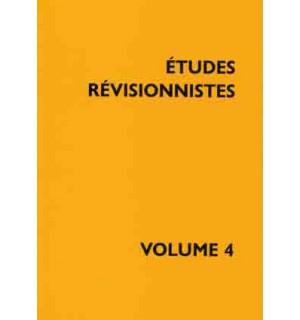Études révisionnistes, vol. 4