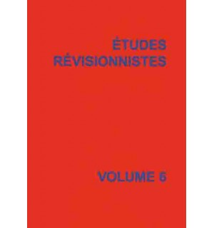Études révisionnistes, vol. 6