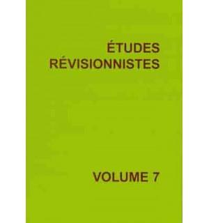 Études révisionnistes, vol. 7