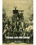 L'Aryen, son rôle social