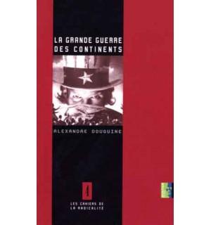 La Grande Guerre des continents
