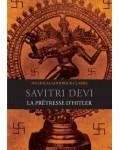 Savitri Devi, la prêtresse d'Hitler