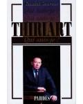 Thiriart (Qui suis-je?)