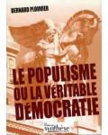 Le Populisme ou la véritable démocratie