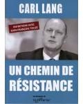 Un chemin de résistance