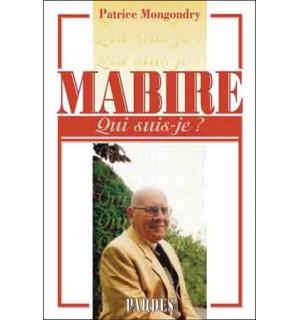Mabire (Qui suis-je ?)
