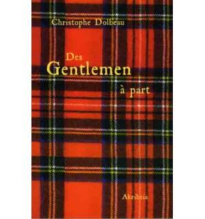 Des gentlemen à part